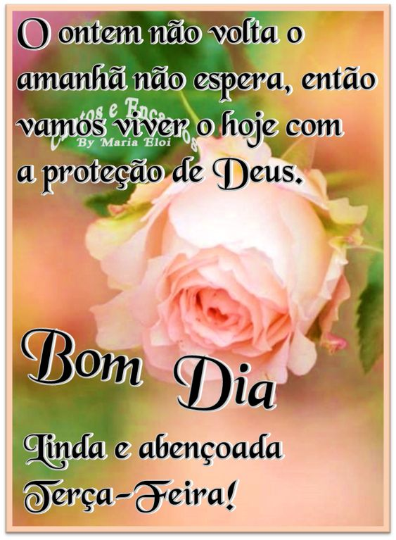 Bom dia terça-feira na proteção de Deus