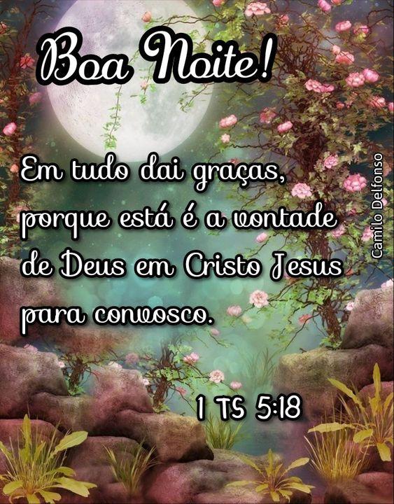 1 TS  5:18 Mensagem de boa noite