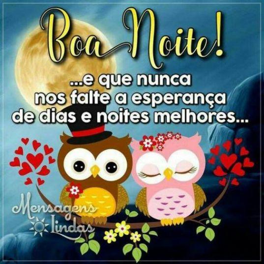 Boa noite com esperança carinho e fé