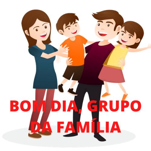 grupo da família bom dia