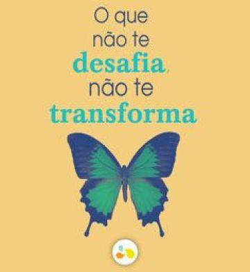 Se desafie para se transformar