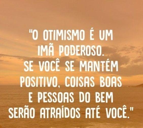 otimismo sempre vencerá