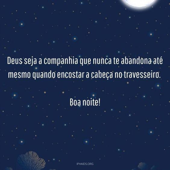 Boa noite Deus seja a companhia