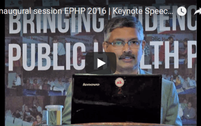 Inaugural session EPHP 2016 | Keynote Speech | N Devadasan