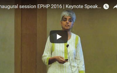 Inaugural session EPHP 2016 | Keynote Speaker | Aditi Iyer