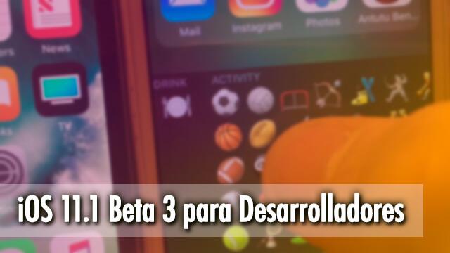 iOS 11.1 ©Beta 3