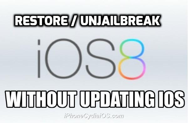 restore unjailbreak ios without updating ios
