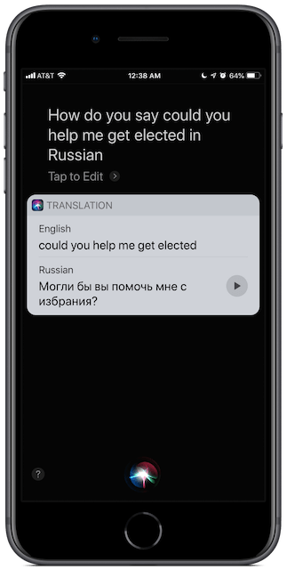 """iPhone Siri screenshot: how do you say  """"Could you help me get elected"""" in Russian"""