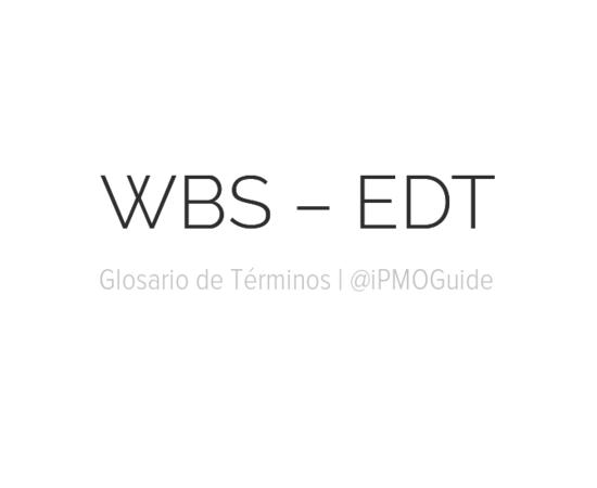 WBS – EDT