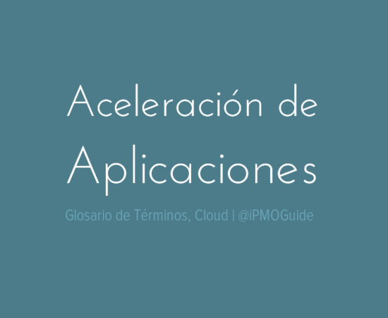 Aceleración de Aplicaciones