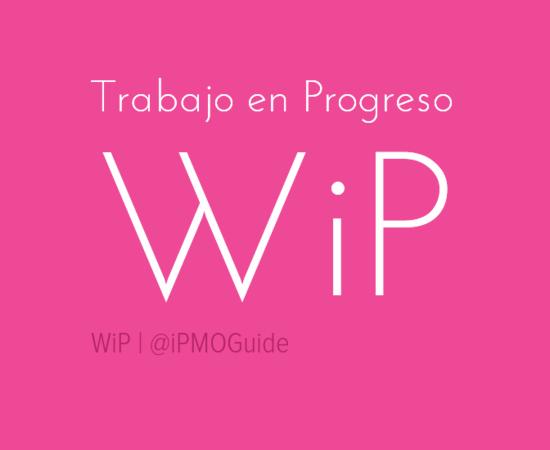 Trabajo en Progreso (WiP)