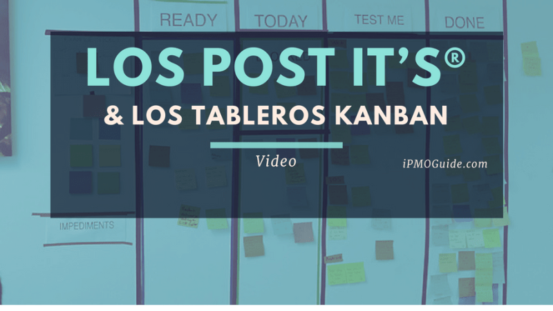 Los Post It's® y los Tableros Kanban – Video