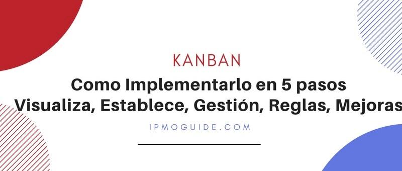 Kanban – Como Implementarlo en 5 Pasos