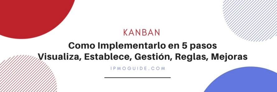 Kanban - Como Implementarlo en 5 Pa