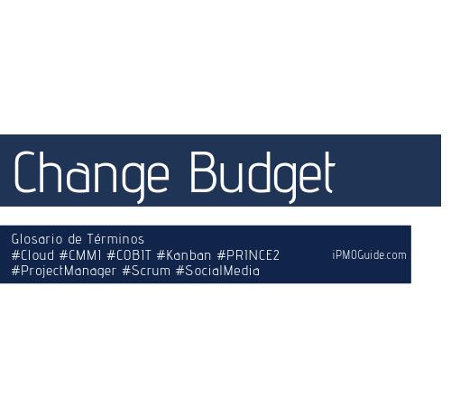 Change Budget