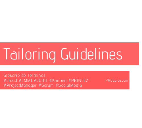 Tailoring Guidelines