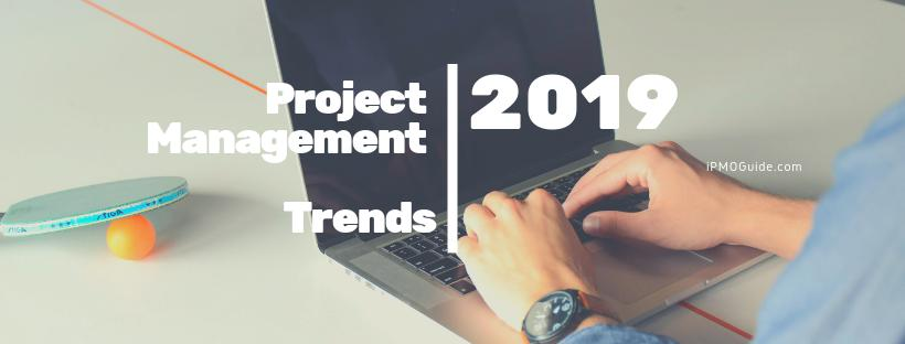 Project Management Trends, 2019, Tendencias