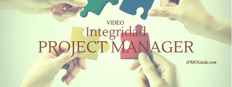 Video – Integridad como Project Manager