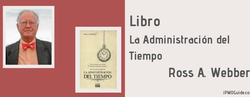 Libro – La Administración del Tiempo de Ross A. Webber