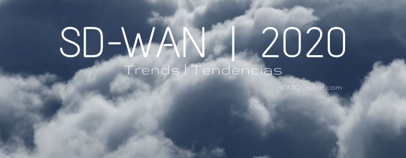 SD-WAN Trends 2020, Tendencias