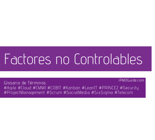 Factores no Controlables