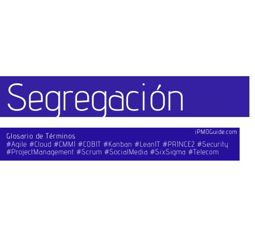 Segregación