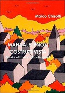Manuale ipnosi costruttivista, di Marco Chisotti