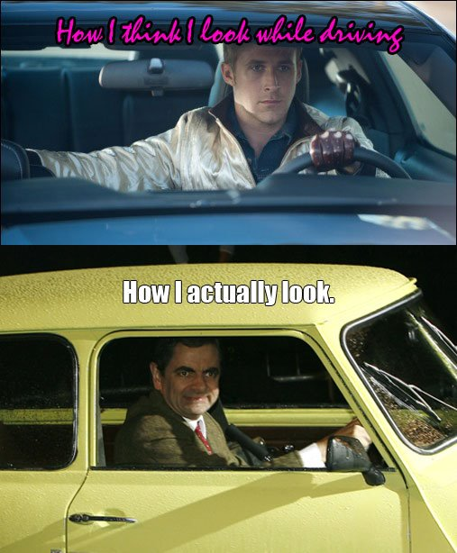 What you actually look like - mr bean in yellow car