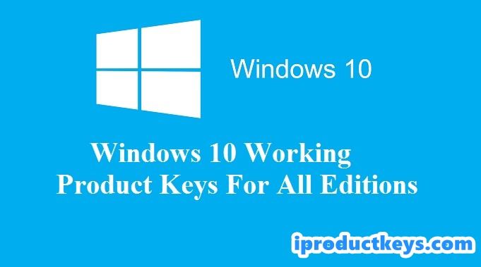 Windows 10 Product Keys + Activation Method Windows 10 Key Updated