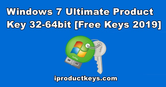 Windows 7 Ultimate Product Key For 32-64bit Working Free 2019