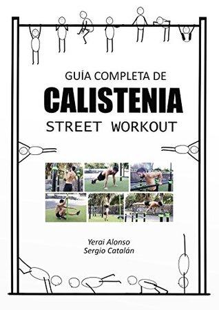 Libro PDF alta calidad La calle es tu gimnasio: Guía completa de calistenia y street workout_iprofe.com.ar