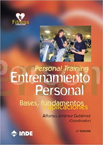 Personal Training. Entrenamiento Personal: Bases, fundamentos y aplicaciones_iprofe.com.ar
