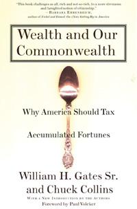 Wealth and Our Commonwealth: Why America Should Tax Accumulated Fortunes