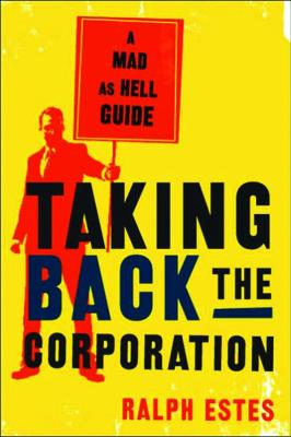 Taking Back the Corporation
