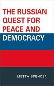 Review: The Russian Quest for Peace and Democracy