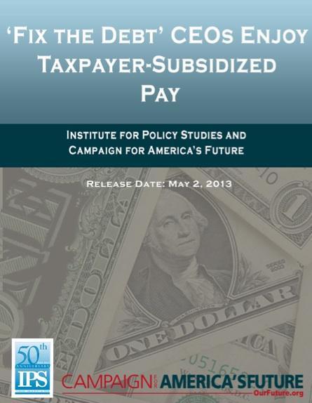 """Fix the Debt"" CEOs Enjoy Taxpayer-Subsidized Pay"