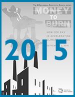 Executive Excess 2015: Money to Burn