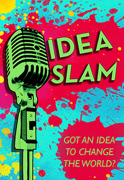"""Idea Slam"" Event Will Give a Chance to Air New Ideas to Change the World"