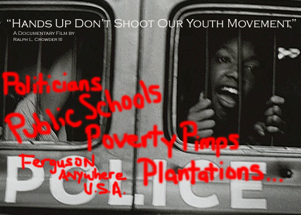 Film: Hands Up Don't Shoot Our Youth Movement