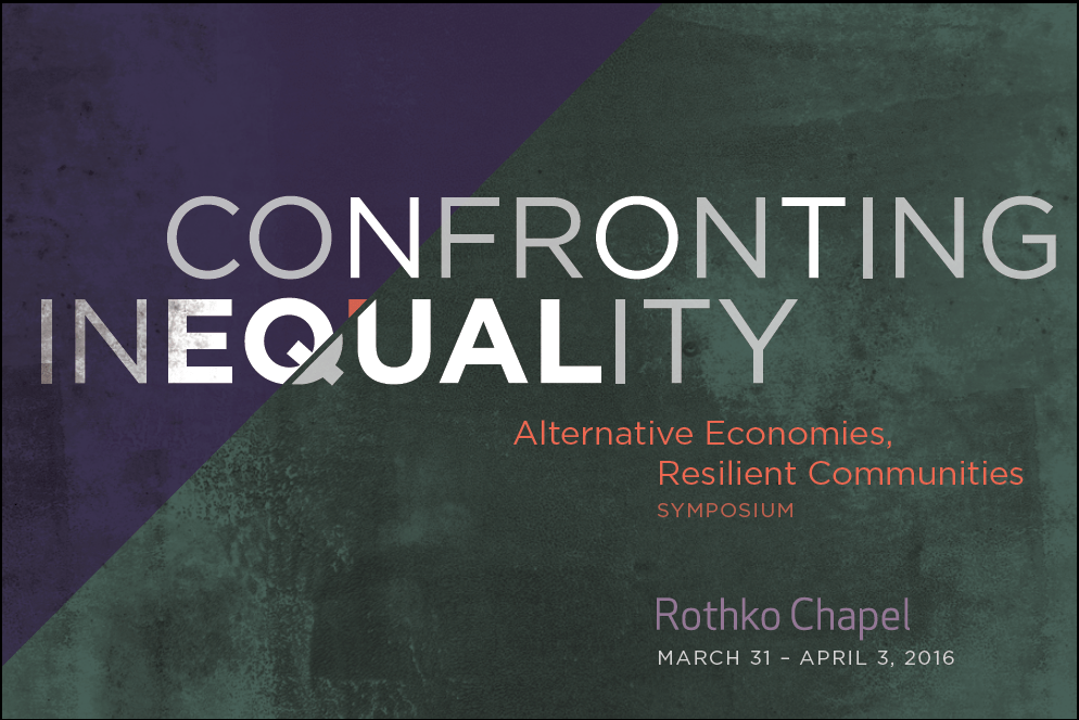 Conference: Confronting Inequality: Alternative Economies, Resilient Communities