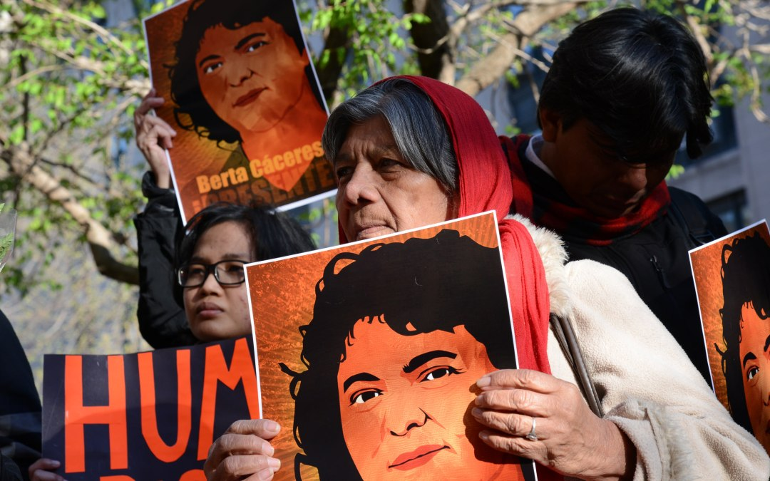 Berta Cáceres Lives On, And So Does Violence By Honduran Government and Dam Company