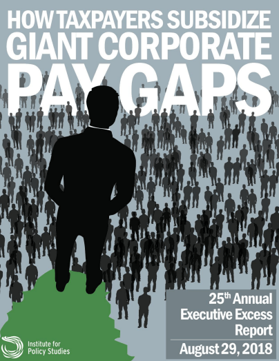 Executive Excess: How Taxpayers Subsidize Giant Corporate Pay Gaps