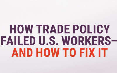 social graphic - How US Trade Policy Failed Workers And How to Fix It