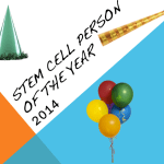 Stem Cell Person of the Year 2014 Award: Your Top Candidate?