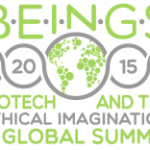 Biotechnology & the Ethical Imagination – A Preview of BEINGS summit by Aaron Levine