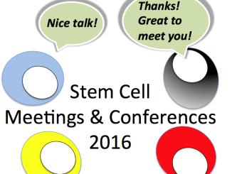 Stem Cell Meetings 2016
