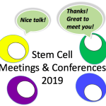 Stem cell & regenerative medicine meetings for you to go to in 2019
