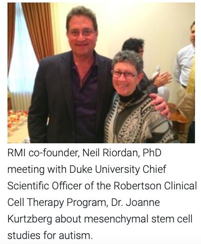 Drs. Neil Riordan and Joanne Kurtzberg, Duke Autism Program, MSCs for autism