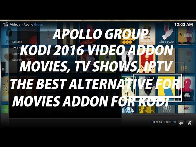 KODI 2016 APOLLO GROUP VIDEO ADDON FOR ( MOVIES, TV SHOWS,