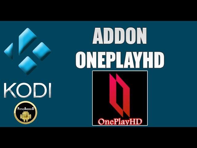 ADDON ONE PLAY HD + REPOSITÓRIO COM VÁIOS ADDONS